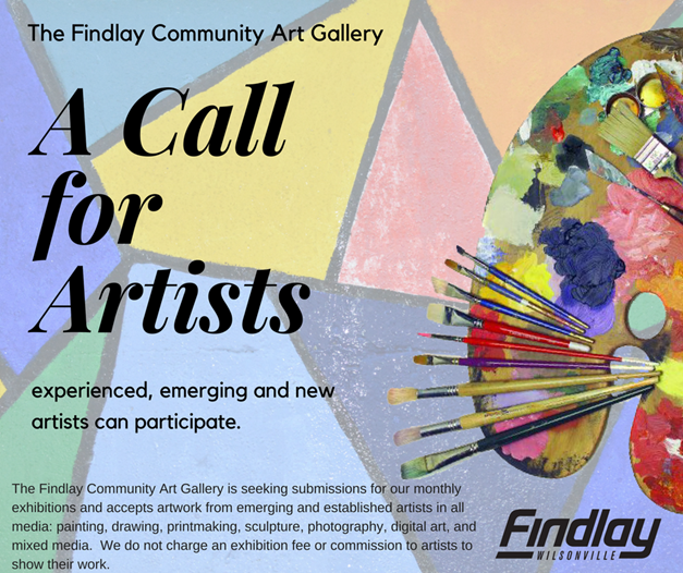 Call to Artists - Findlay Community Art Gallery - Clackamas